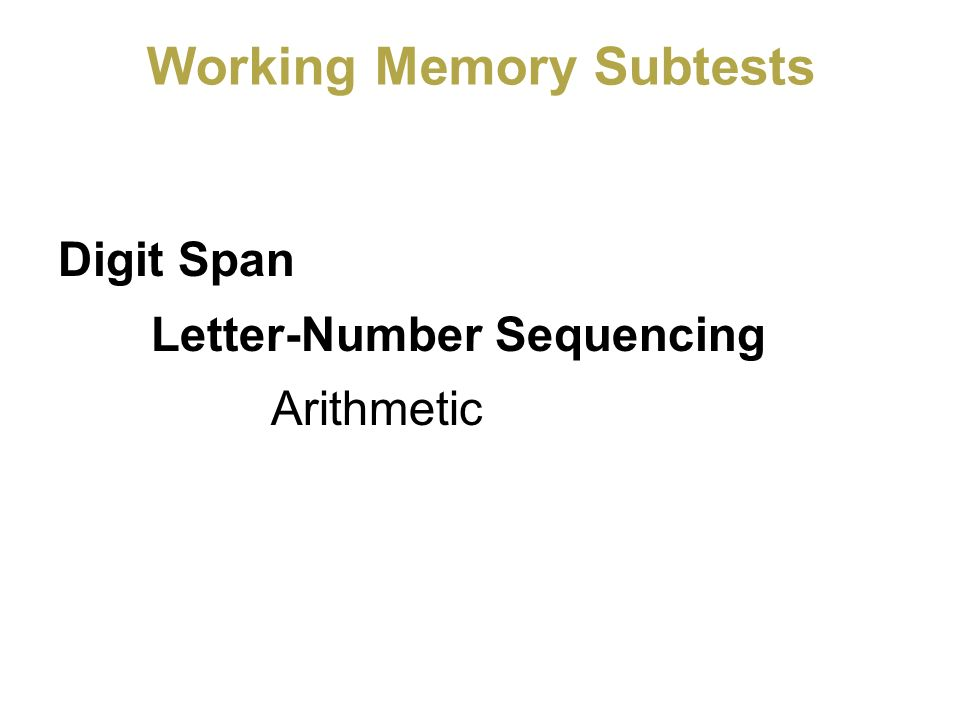 Working Memory Subtests
