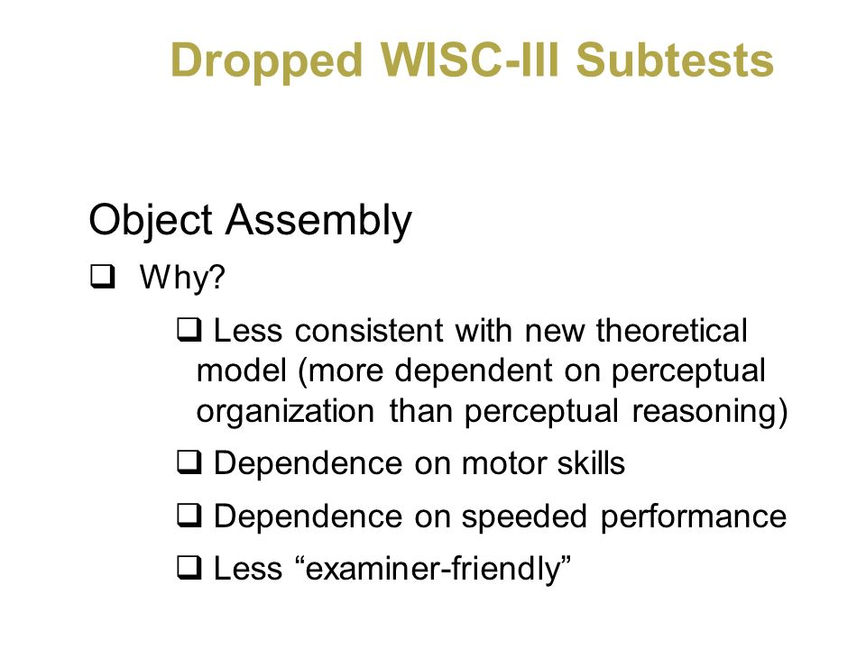 Dropped WISC-III Subtests