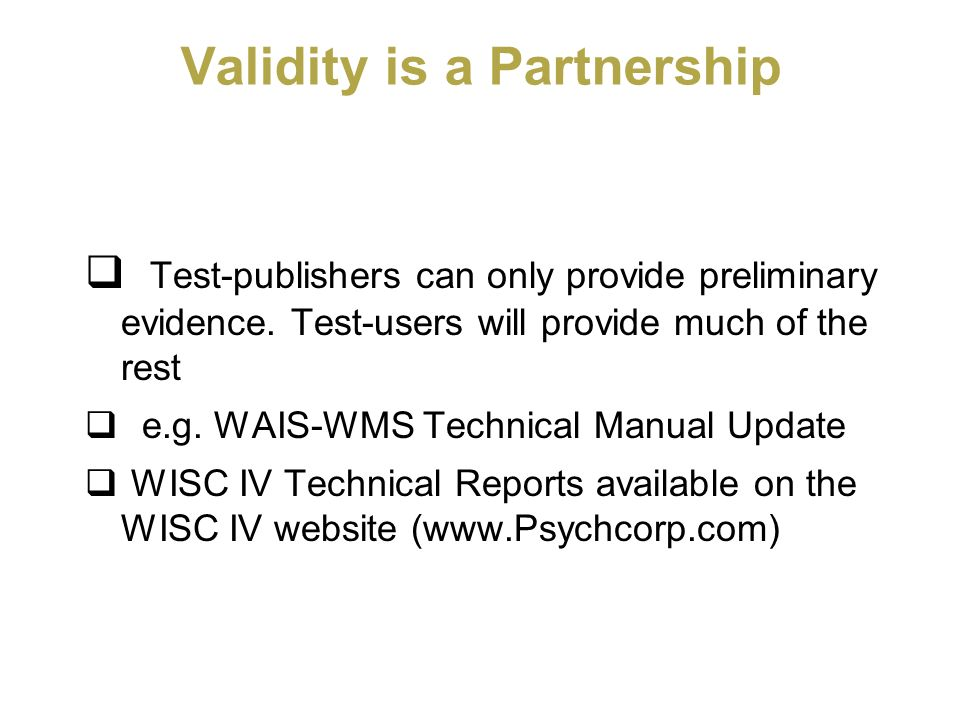 Validity is a Partnership
