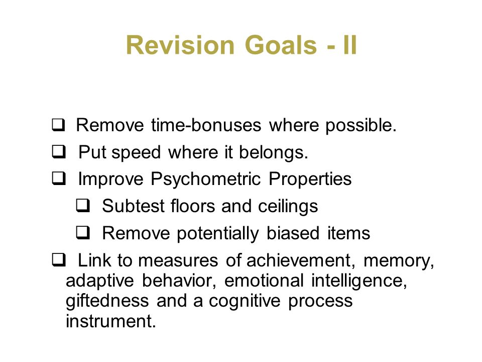 Revision Goals - II Put speed where it belongs.