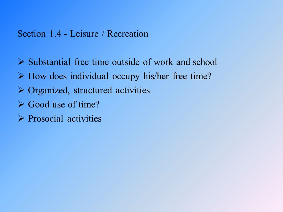 Section 1.4 - Leisure / Recreation