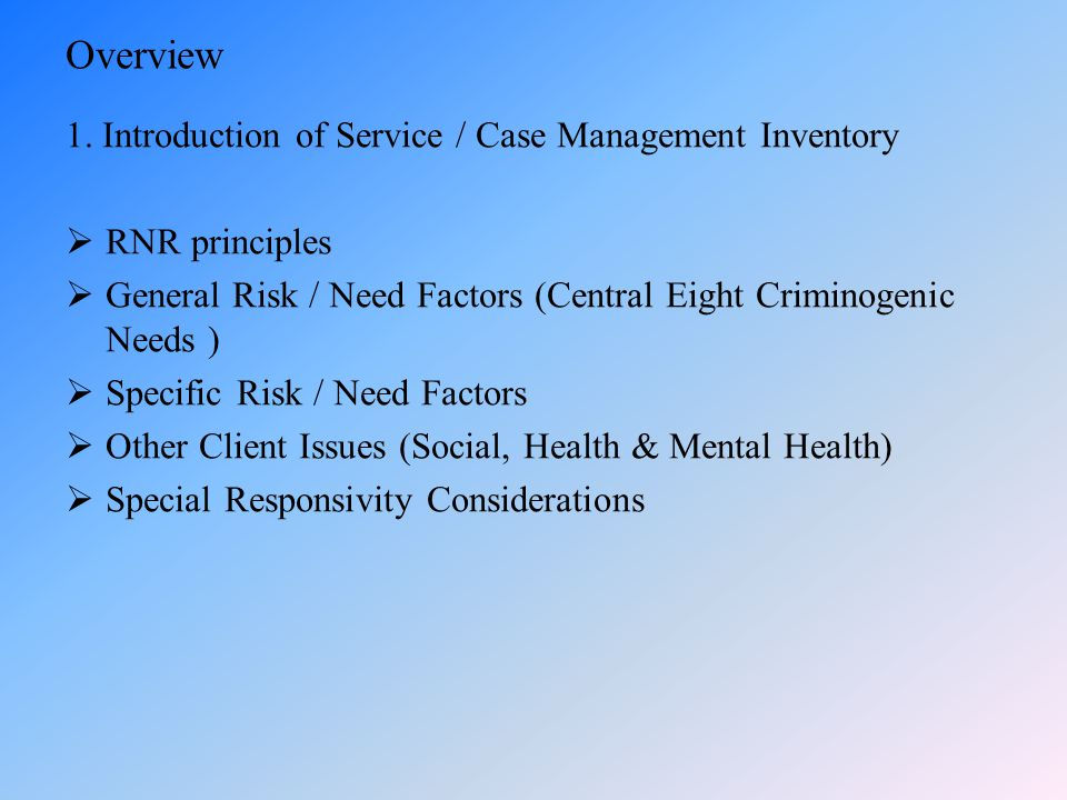 Overview 1. Introduction of Service / Case Management Inventory