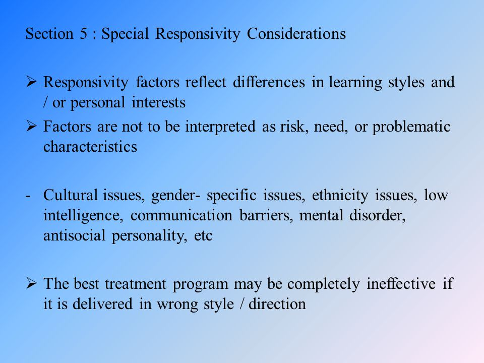 Section 5 : Special Responsivity Considerations