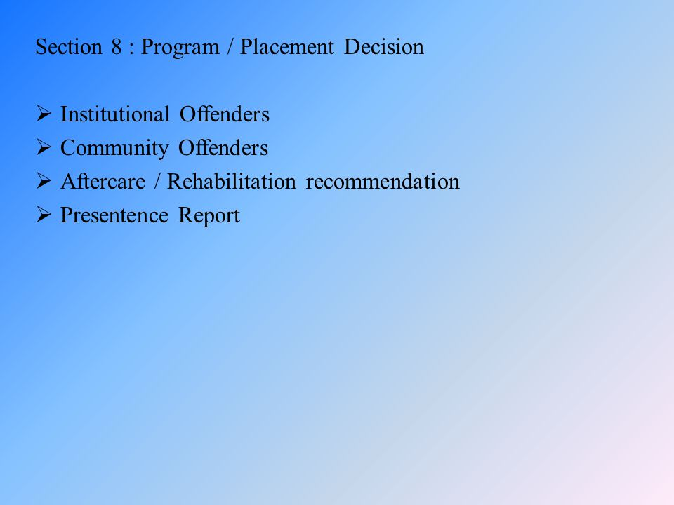 Section 8 : Program / Placement Decision