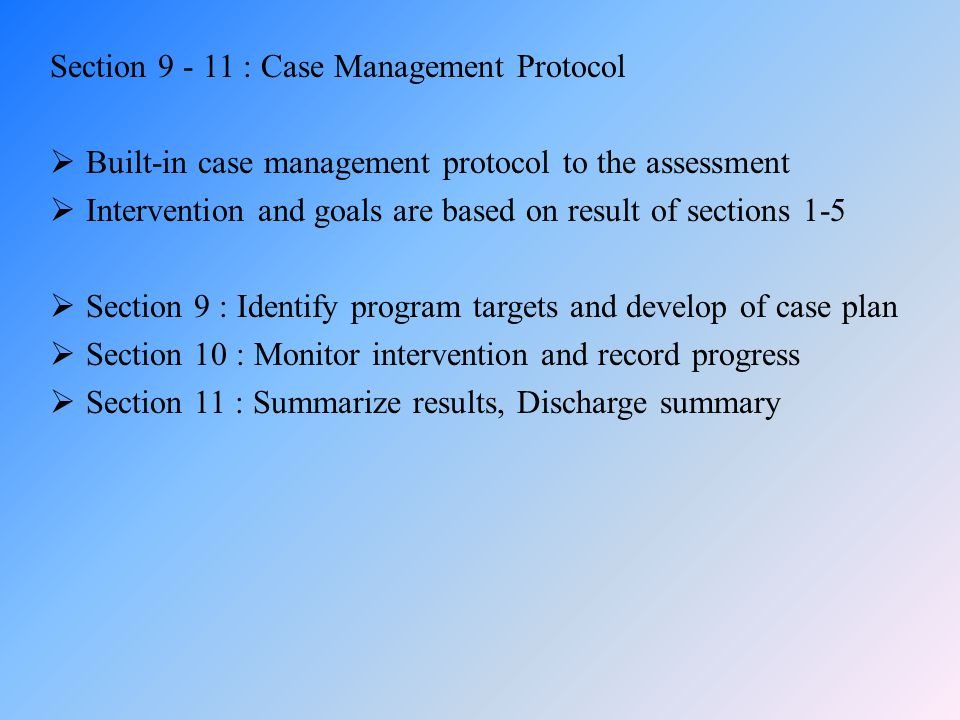 Section 9 - 11 : Case Management Protocol