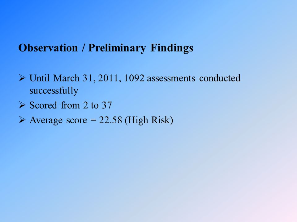 Observation / Preliminary Findings