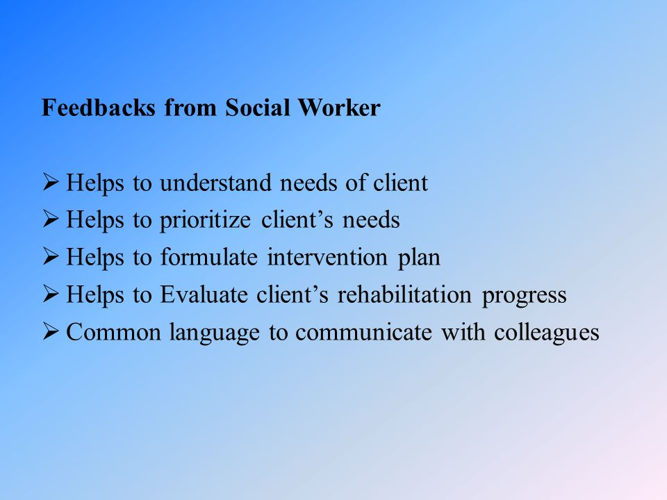 Feedbacks from Social Worker