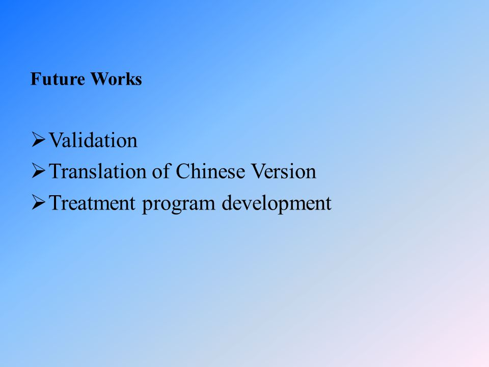 Translation of Chinese Version Treatment program development