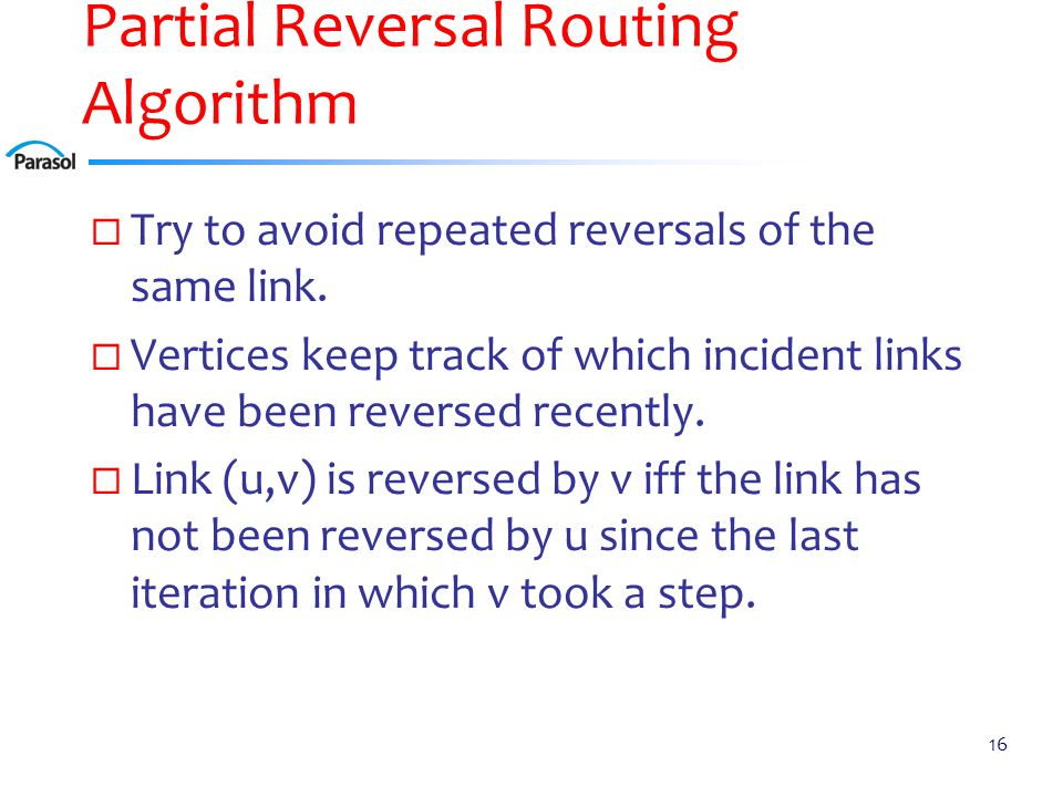 Partial Reversal (PR) Routing Example