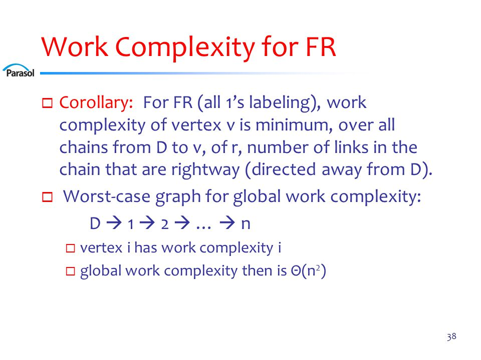 Work Complexity for PR Corollary: for PR (all 0's labeling), work complexity of vertex v is.