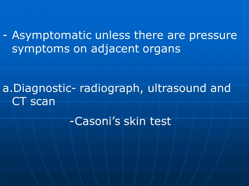 Asymptomatic unless there are pressure symptoms on adjacent organs