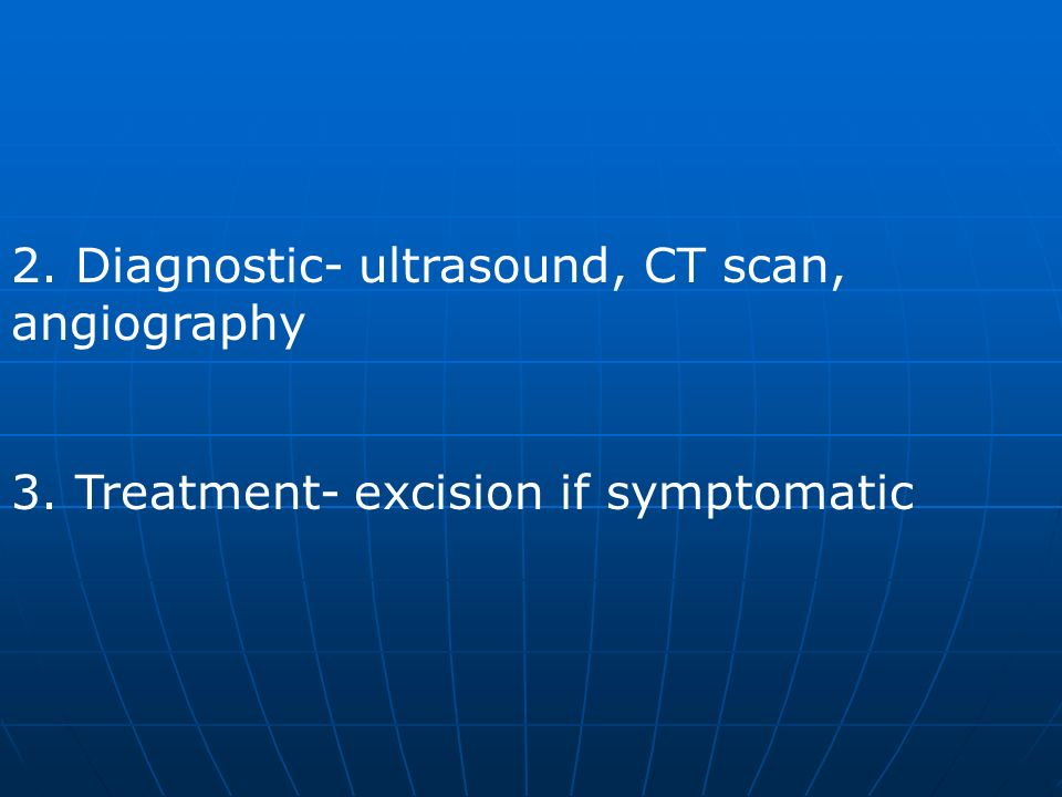 2. Diagnostic- ultrasound, CT scan, angiography