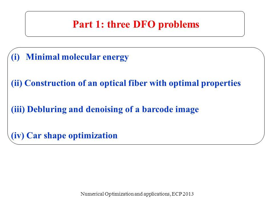 Part 1: three DFO problems