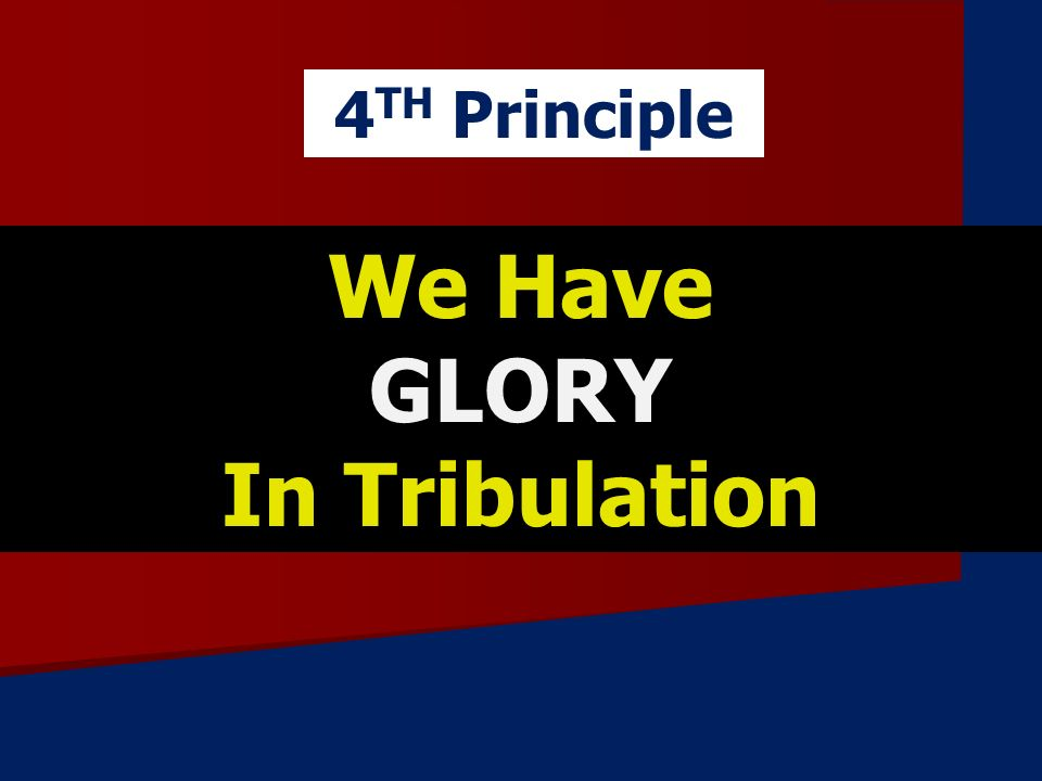 We Have GLORY In Tribulation