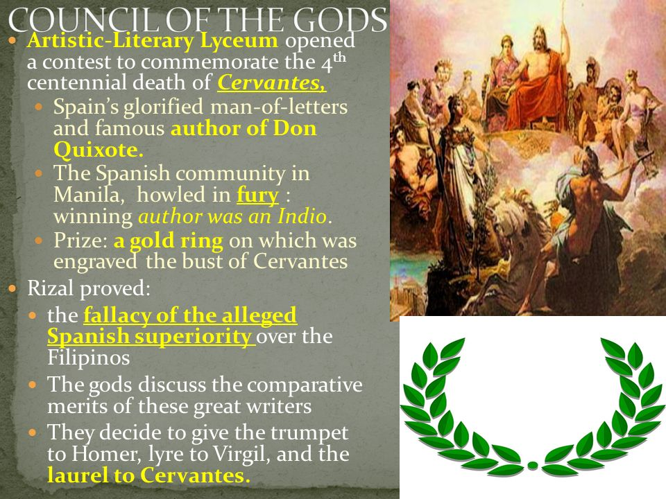 COUNCIL OF THE GODS Artistic-Literary Lyceum opened a contest to commemorate the 4th centennial death of Cervantes,