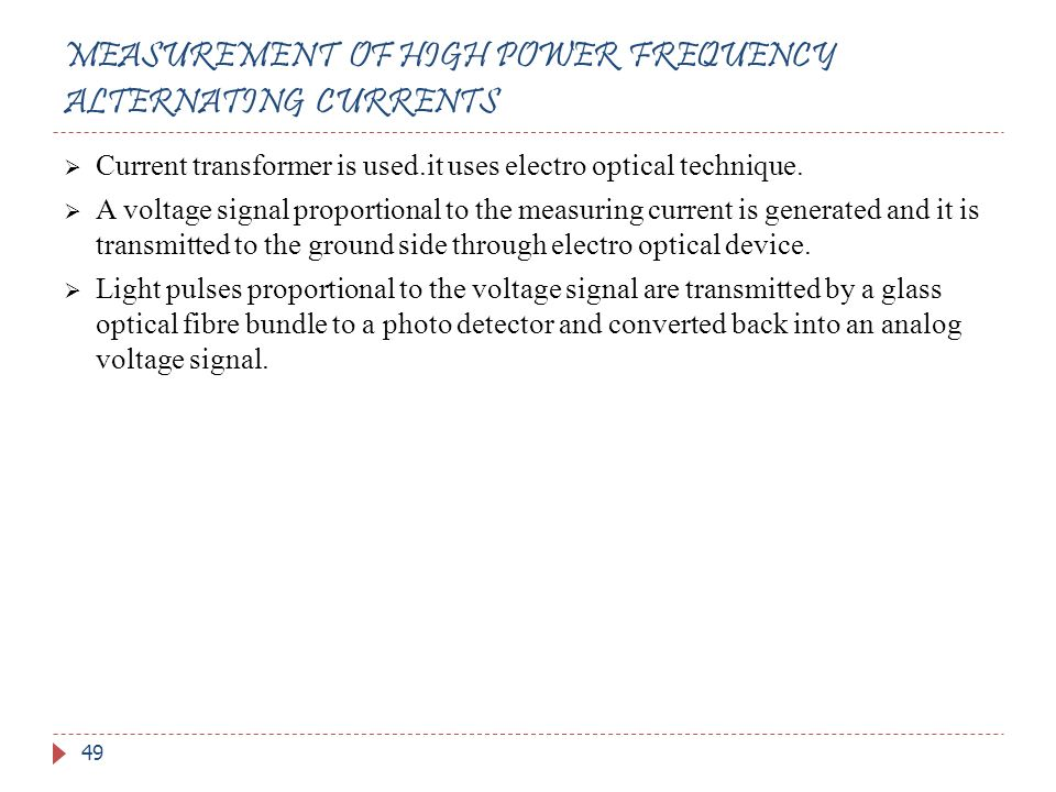 MEASUREMENT OF HIGH POWER FREQUENCY ALTERNATING CURRENTS