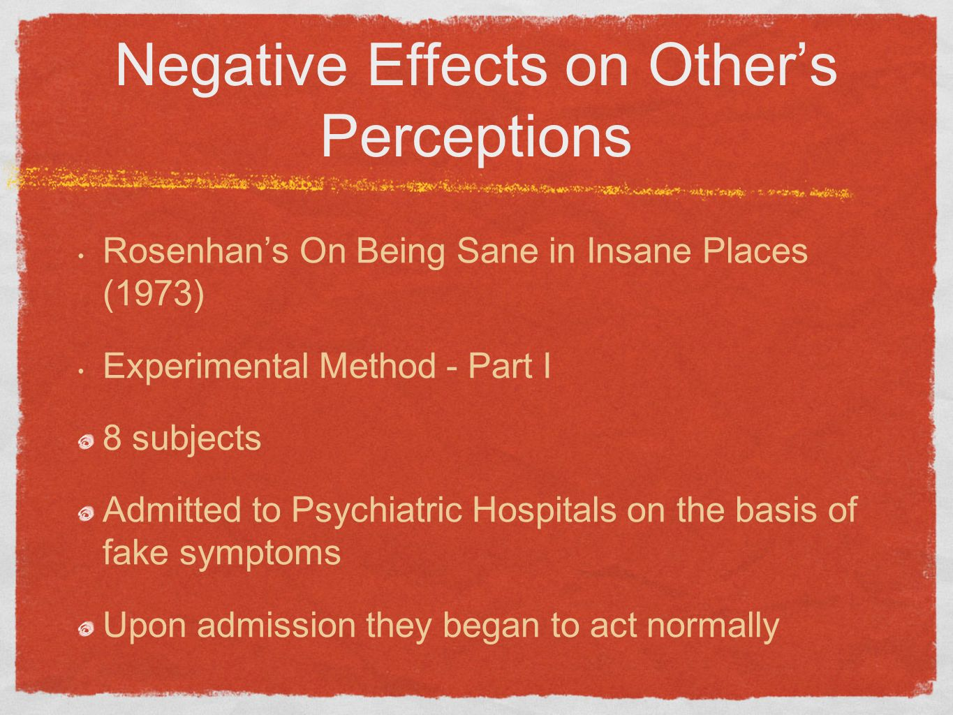 Negative Effects on Other's Perceptions