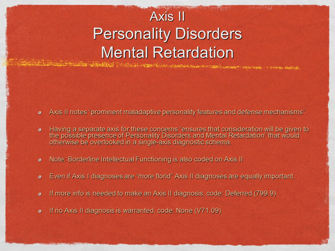 Axis II Personality Disorders Mental Retardation
