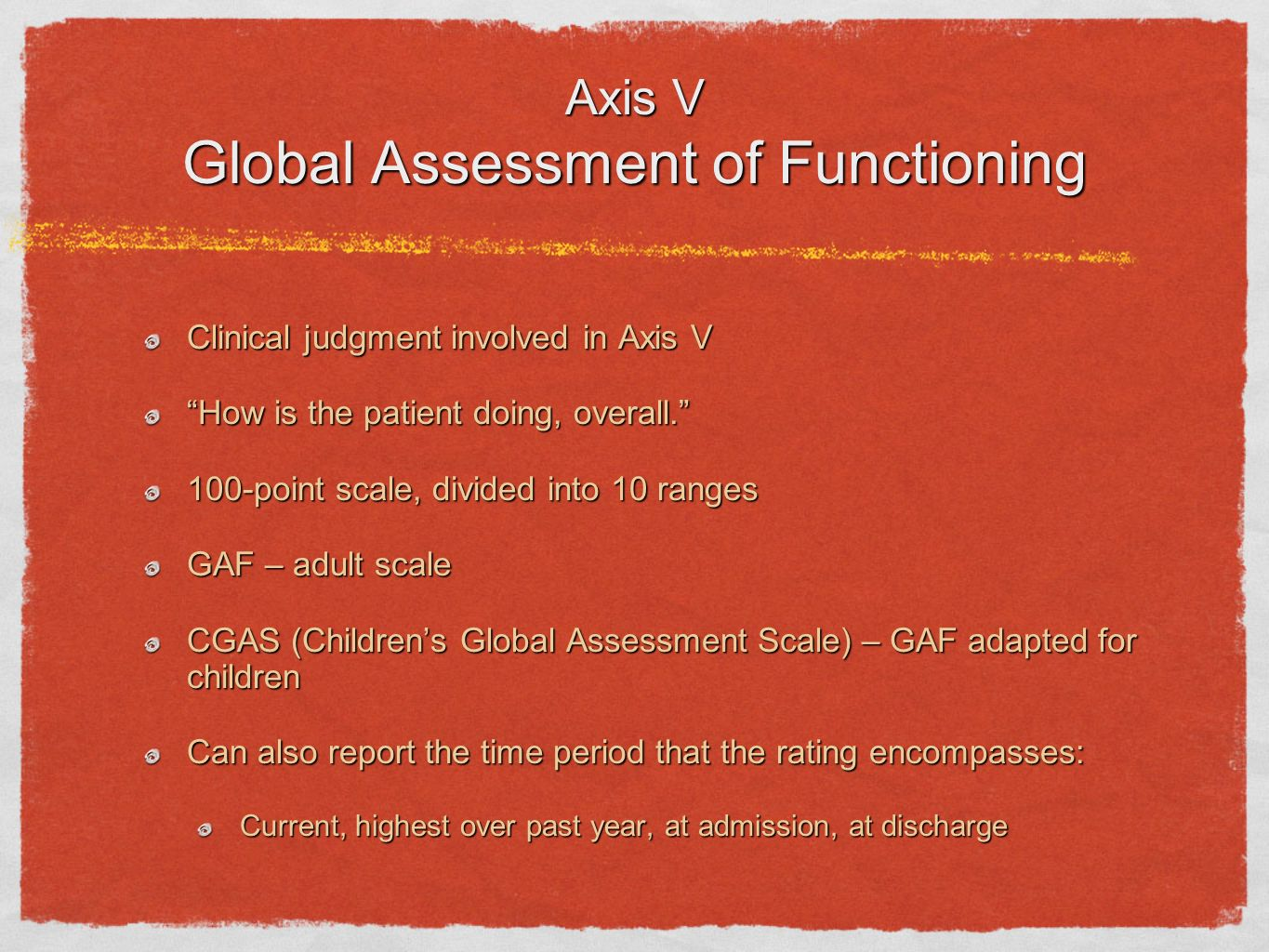 Axis V Global Assessment of Functioning