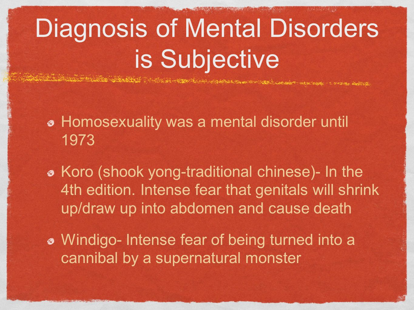 Diagnosis of Mental Disorders is Subjective