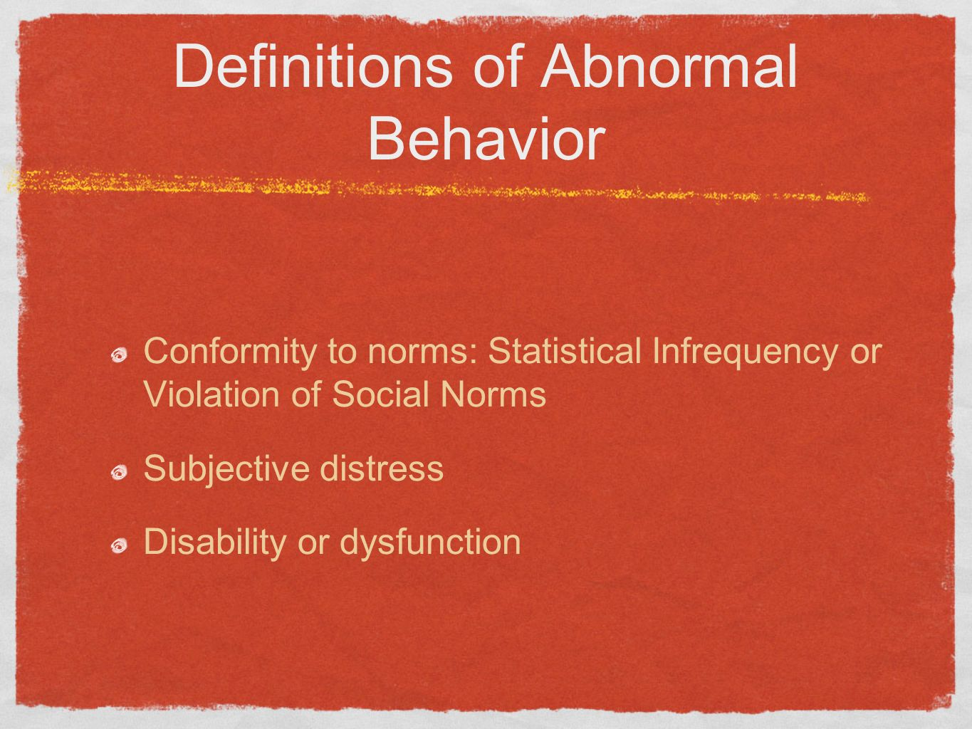 Definitions of Abnormal Behavior
