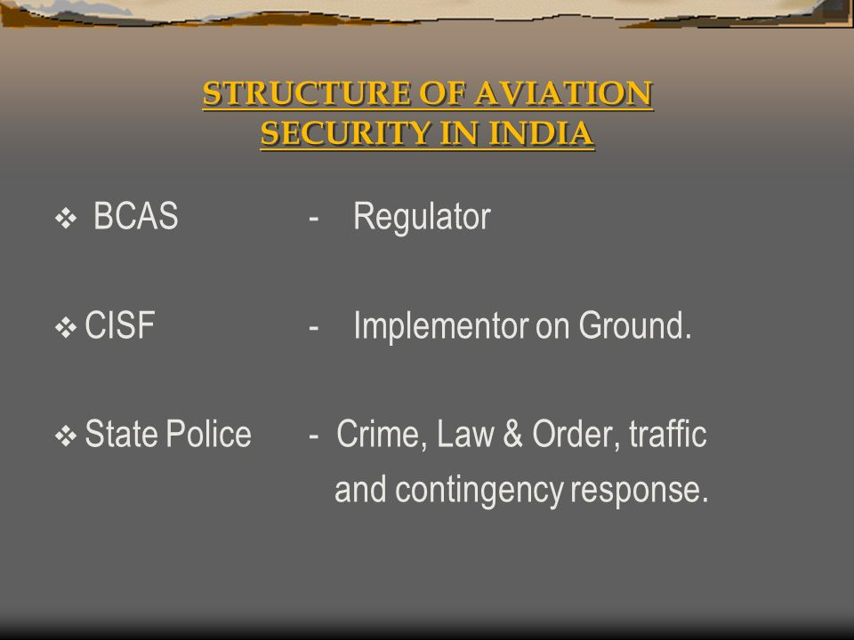 STRUCTURE OF AVIATION SECURITY IN INDIA