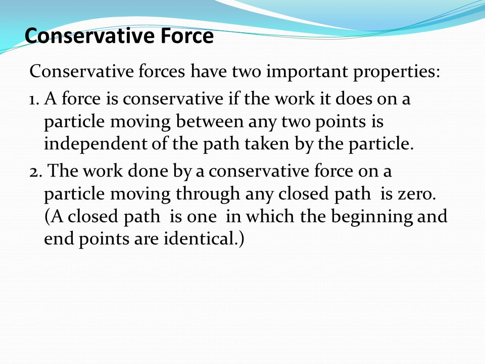 Conservative Force