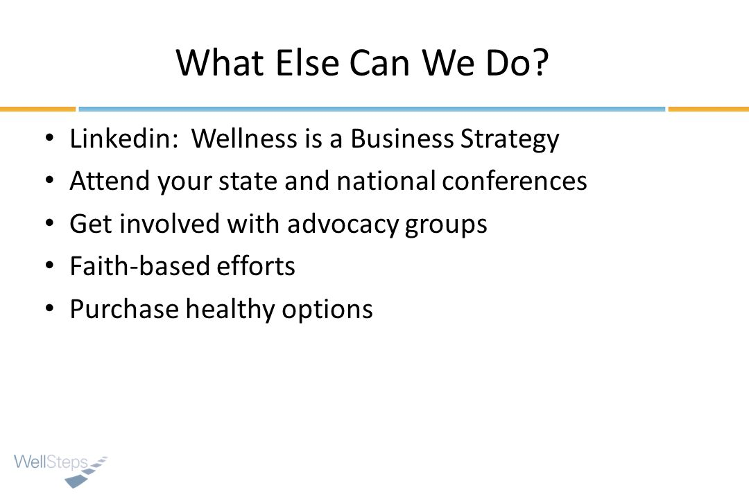 What Else Can We Do Linkedin: Wellness is a Business Strategy