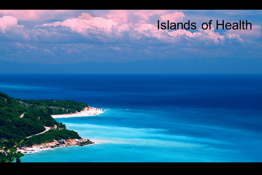 Islands of Health