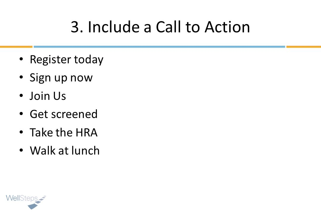 3. Include a Call to Action