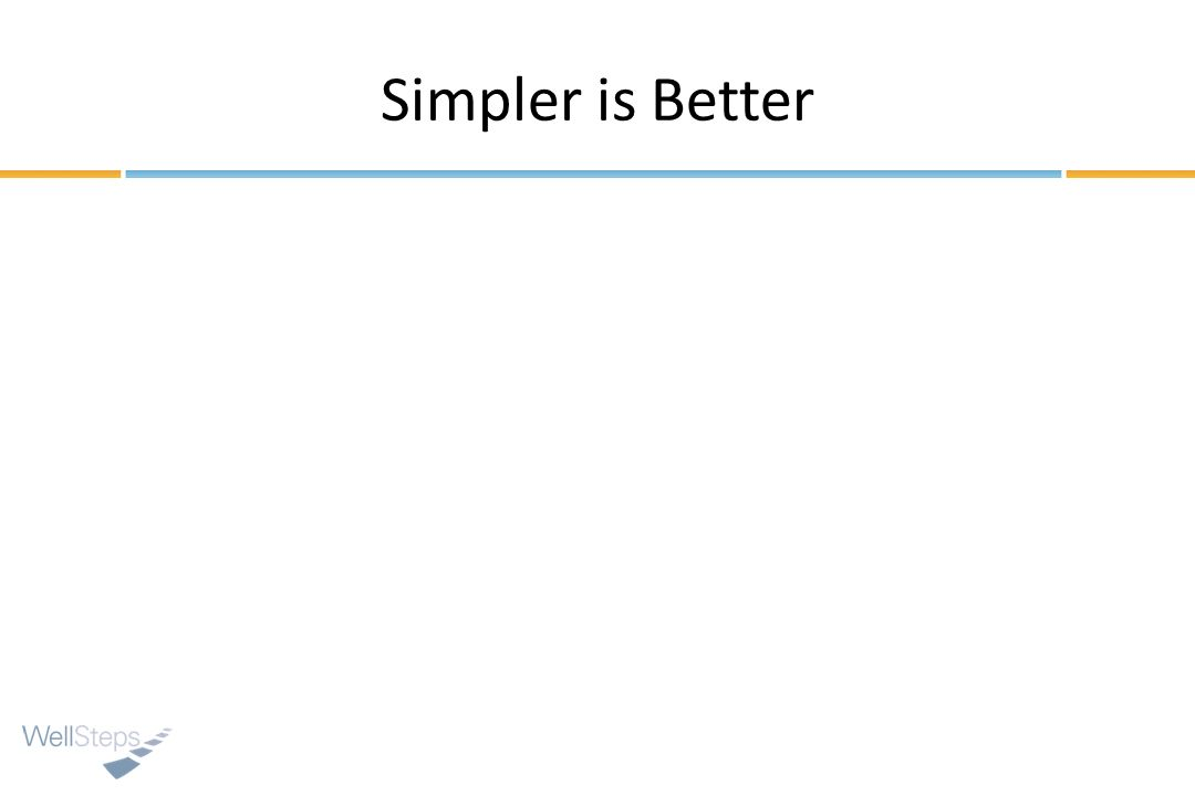 Simpler is Better