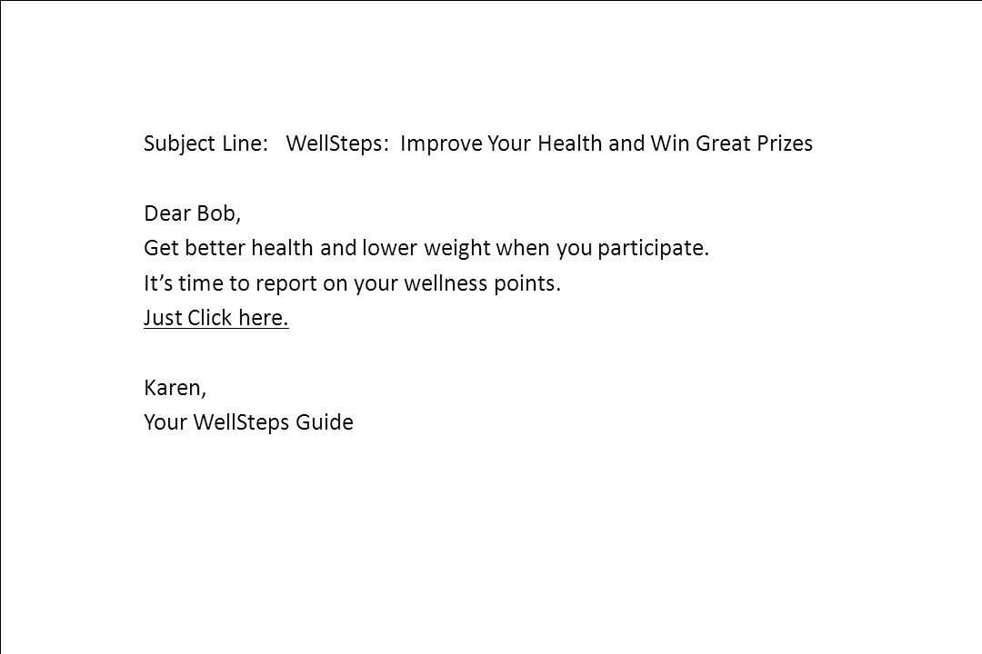 Subject Line: WellSteps: Improve Your Health and Win Great Prizes