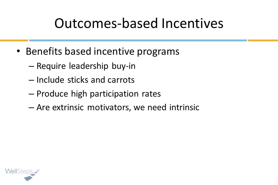 Outcomes-based Incentives