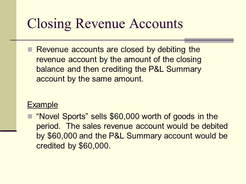 Closing Revenue Accounts