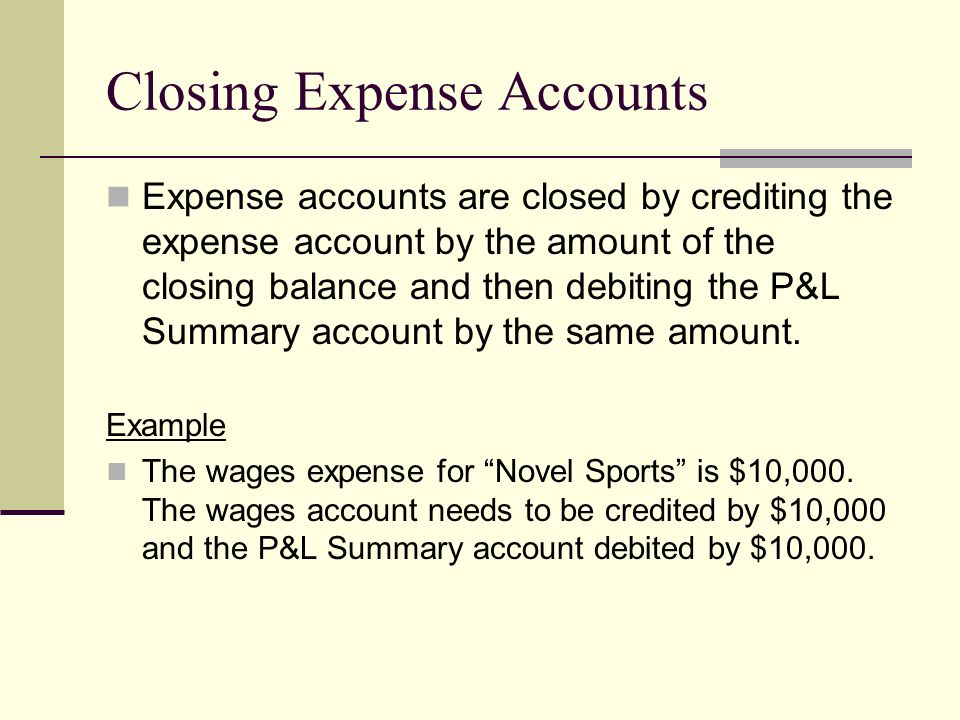 Closing Expense Accounts