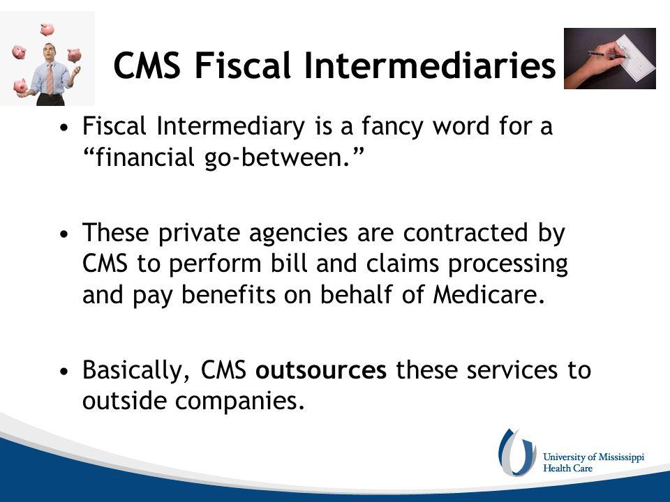 CMS Fiscal Intermediaries