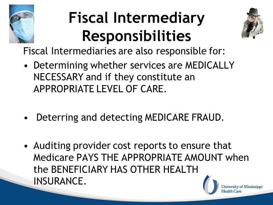 Fiscal Intermediary Responsibilities