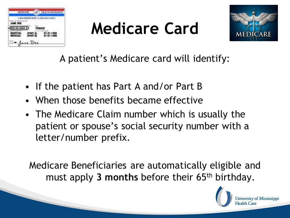 A patient's Medicare card will identify: