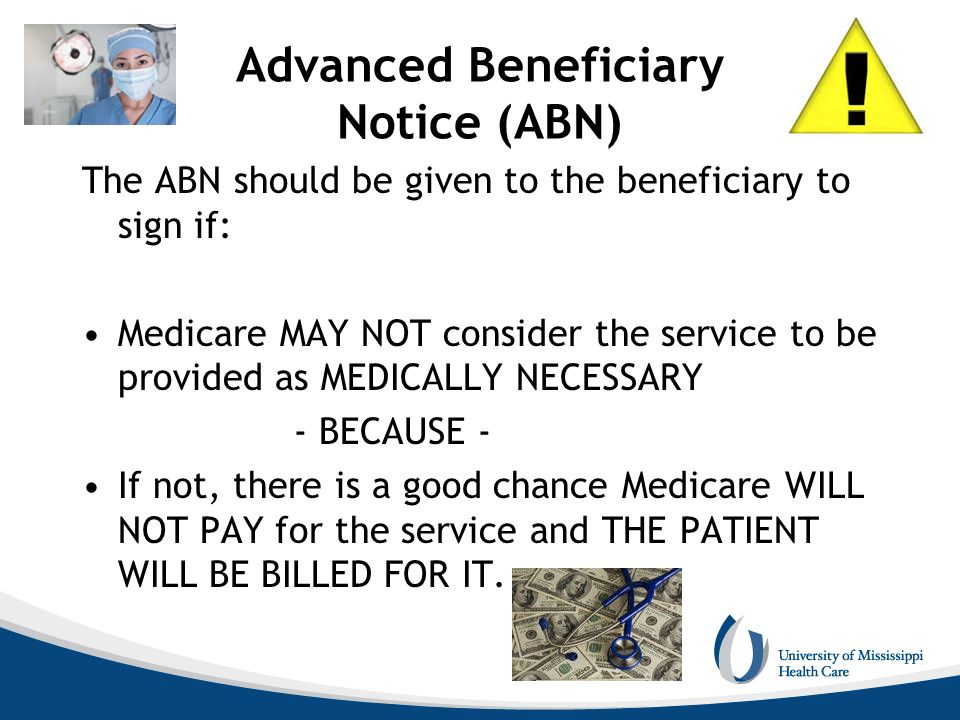 Advanced Beneficiary Notice (ABN)