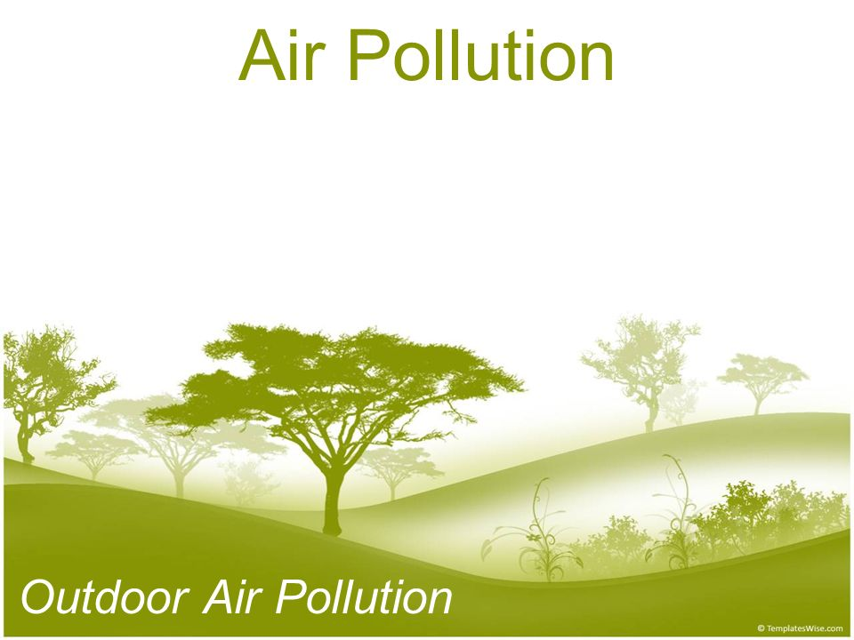 Air Pollution Outdoor Air Pollution