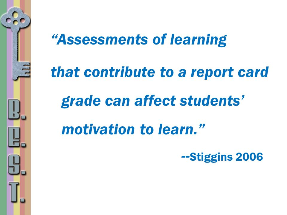 Assessments of learning