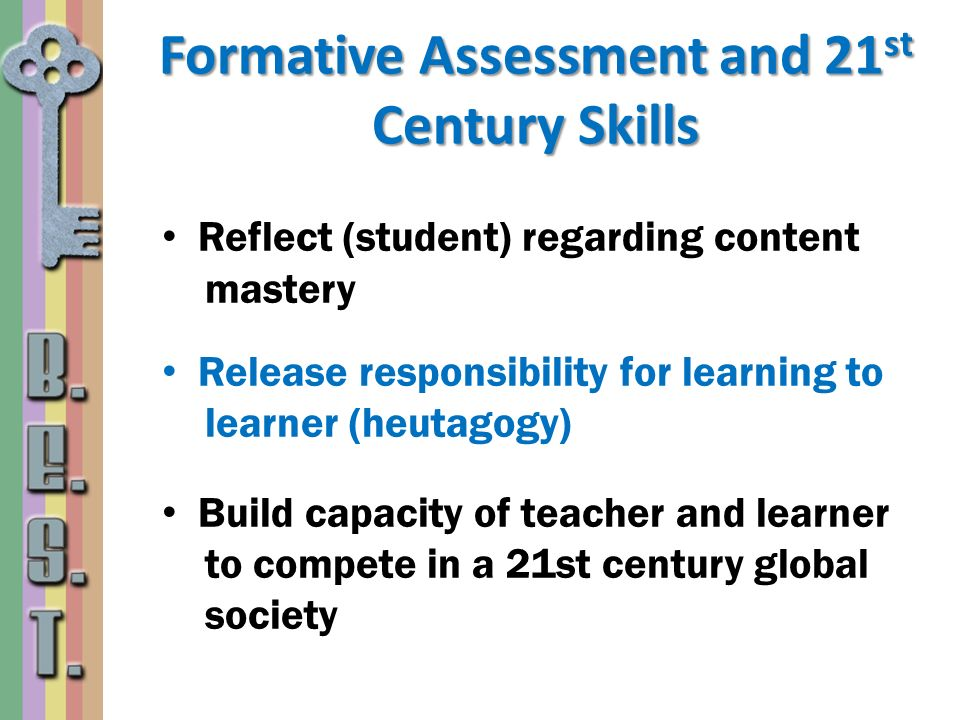 Formative Assessment and 21st Century Skills