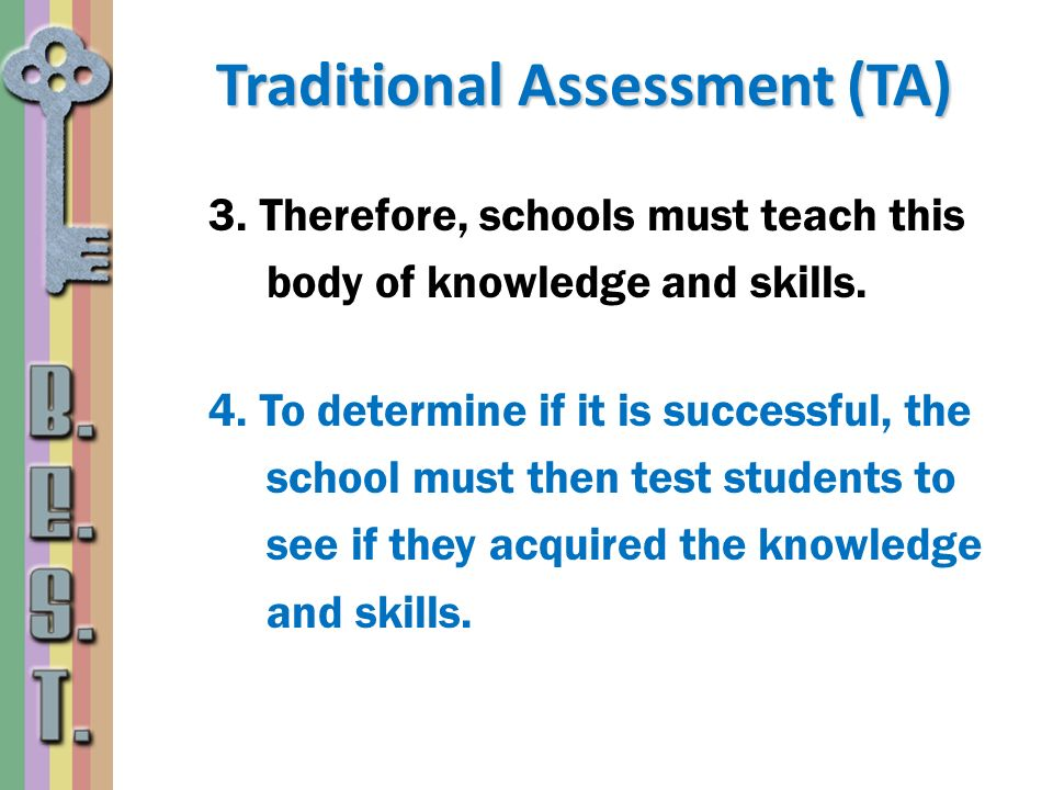 Traditional Assessment (TA)