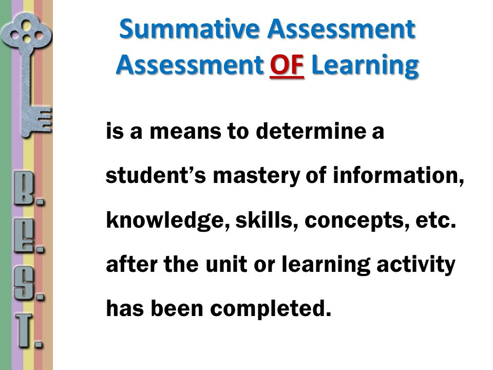Summative Assessment Assessment OF Learning