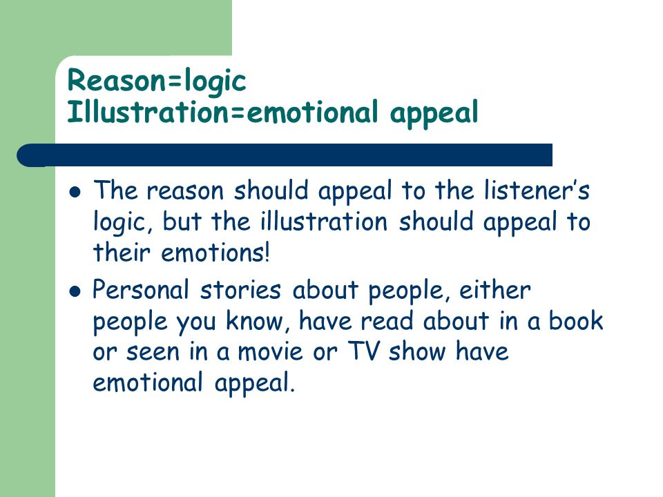 Reason=logic Illustration=emotional appeal
