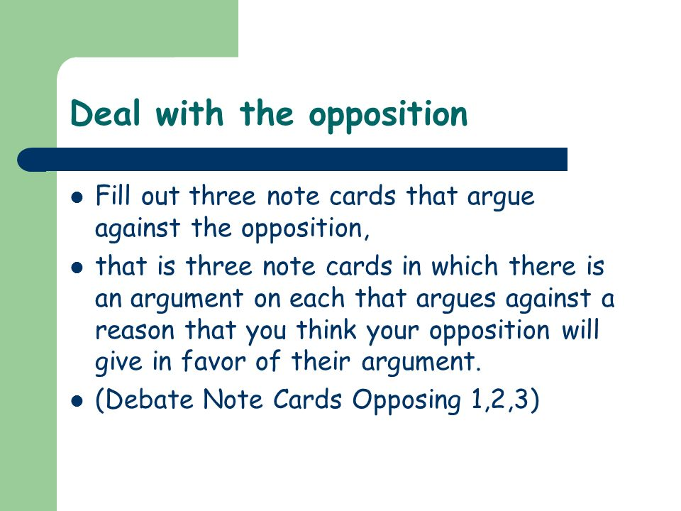 Deal with the opposition