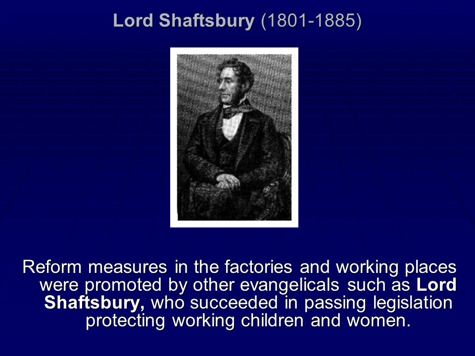 Lord Shaftsbury (1801-1885)