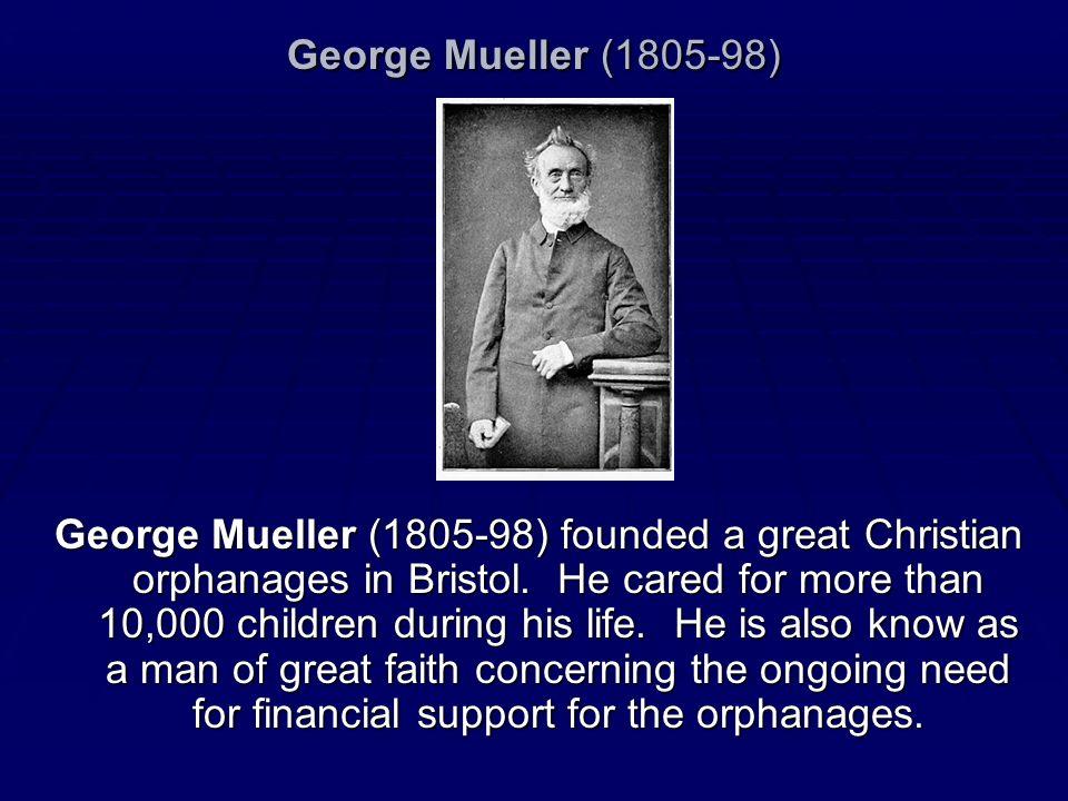 George Mueller (1805-98)