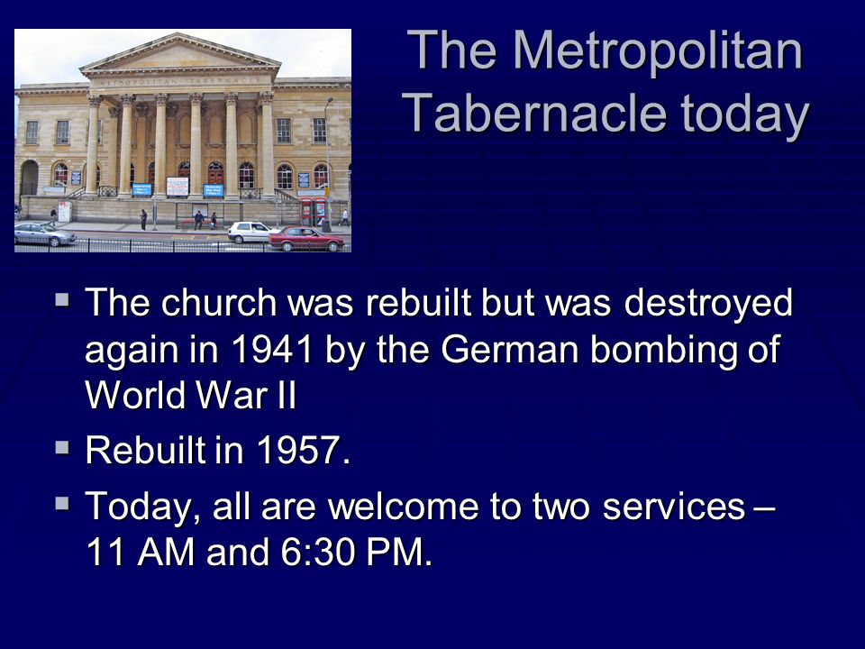 The Metropolitan Tabernacle today
