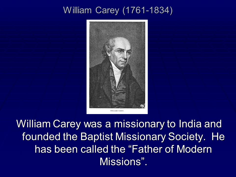 William Carey ( )